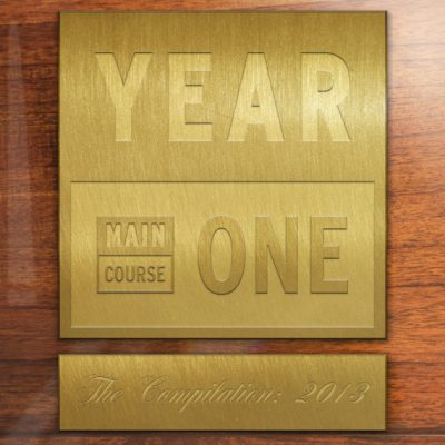 Main Course Presents Year One: The Compilation (MCR-023)