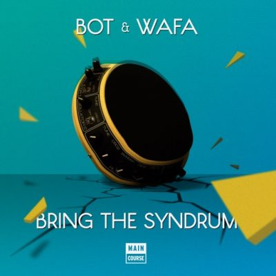 Bot & Wafa – Bring The Syndrum EP (MCR-025)