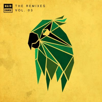 Main Course Presents The Remixes: Volume 3 (MCR-026)