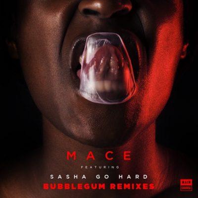 Mace – Bubblegum Remixes (MCR-044)