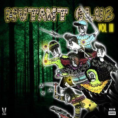 Mutant Club – Volume 03 (MCR-048)