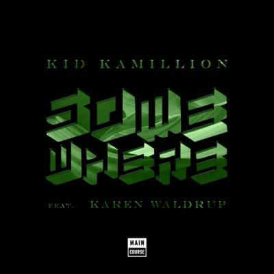 Kid Kamillion – Somewhere EP (MCR-052)