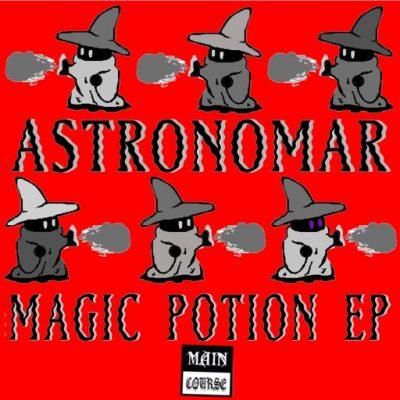 Astronomar – Magic Potion EP (MCR-054)