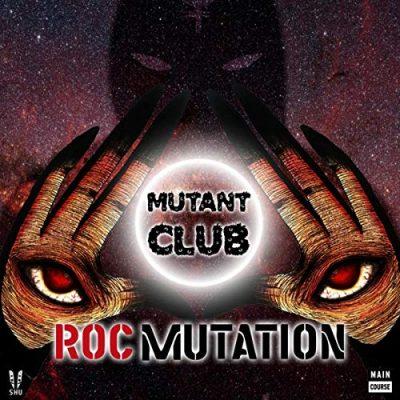 Mutant Club: Roc Mutation (MCR-058)