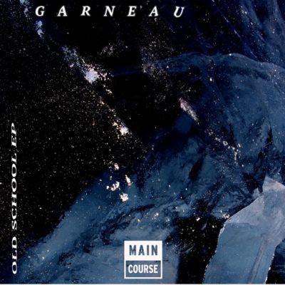 Garneau Old School EP (MCR-071)