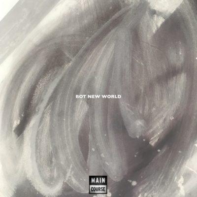 BOT – BOT New World EP (MCR-073)