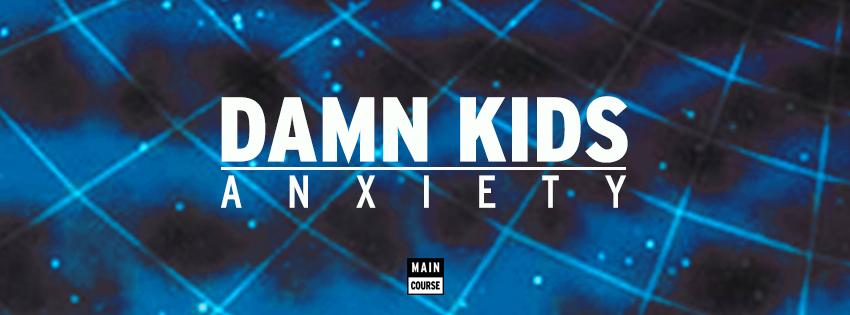 BN-Damn-Kids-Anxiety